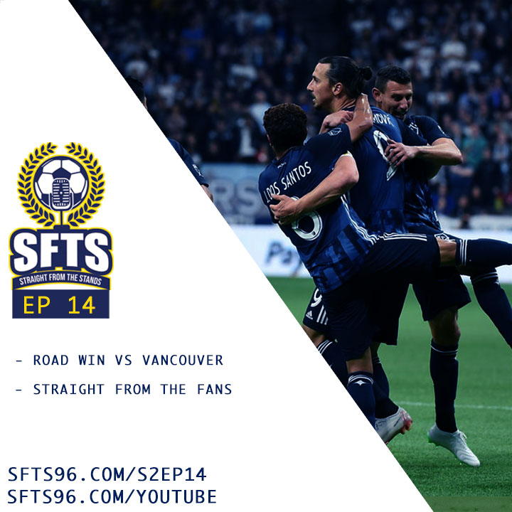 S02 Episode 14 - LA Galaxy's First Road Win Of The Year
